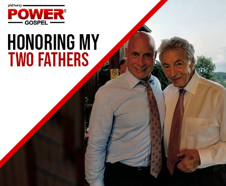 FIVE MIN. POWER MESSAGE #6:  Honoring my Two Fathers