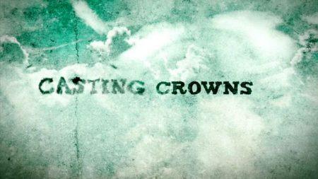 PHIL'S FAV:  Casting Crowns – Jesus, Friend of Sinners