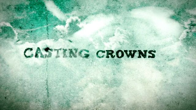 PHIL'S FAV:  Casting Crowns – Jesus, Friend of Sinners