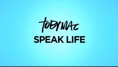 PHIL'S FAV: Toby Mac – Speak Life