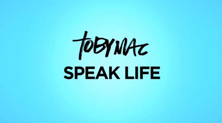 PHIL'S FAV: Toby Mac – Speak Life