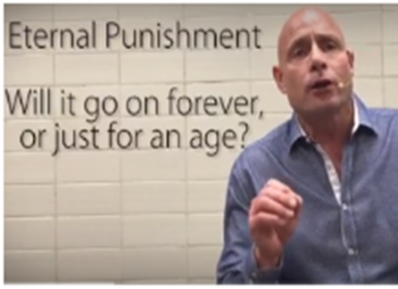 FIVE MIN. POWER MESSAGE #15: Eternal Punishment; forever or just for an (aionion) age? 9-18-16