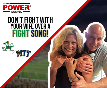 Don't fight with your wife over a fight song! FIVE MIN. POWER MESSAGE #21