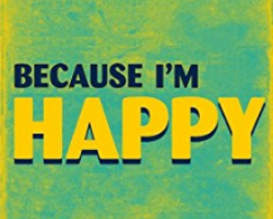 FIVE MIN. POWER MESSAGE #25: Three Reasons Why I'm Happy- Are You? 1-8-17
