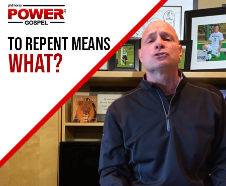 FIVE MIN POWER MESSAGE #32: To repent means what?