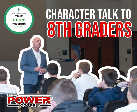 POWER MESSAGE SPECIAL #41: Character Talk #1 to 8th Graders