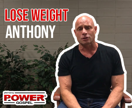 FIVE MIN. POWER MESSAGE #51: Lose Weight Anthony, 10-8-17