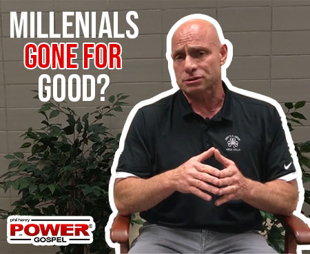 FIVE MIN. POWER MESSAGE #53: Millennials Gone… for Good? 10-29-17