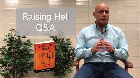FIVE MIN. POWER MESSAGE #74: Raising Hell Q & A; 10-7-18