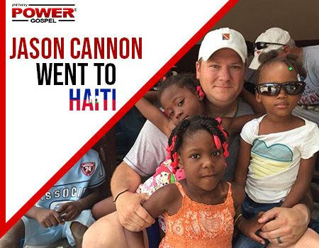FIVE MIN. POWER MESSAGE #77: Jason Cannon went to Haiti-will he go back? 12-16-18
