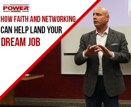 POWER MESSAGE SPECIAL #81: Networking Tips and Faith, 2-10-19