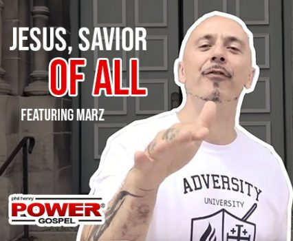 POWER MESSAGE SPECIAL #85: Jesus, Savior of All, featuring Marz