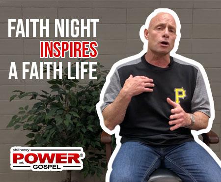 POWER MESSAGE SPECIAL #88: Faith Night Inspires a Faith Life