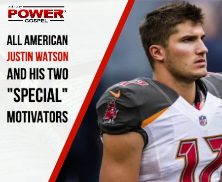"""FIVE MIN. POWER MESSAGE #55: All American Justin Watson and his two """"special"""" motivators, 11-12-17"""