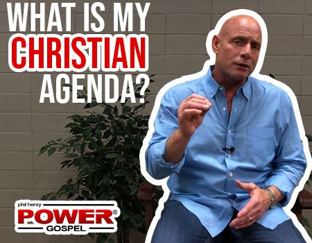 FIVE MINUTE POWER MESSAGE #96: What is my Christian Agenda?
