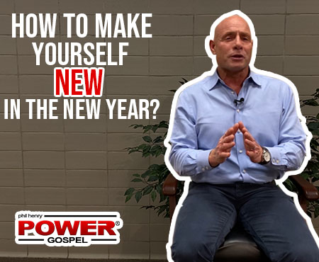 FIVE MINUTE POWER MESSAGE #99: How to Make Yourself NEW in the New Year