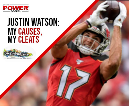 FIVE MINUTE POWER MESSAGE #119: Justin Watson – My Causes, My Cleats